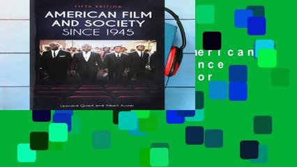 Get s  American Film And Society Since 1945 5th Edition  Full Movies