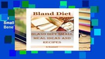 D0wnload Online Bland Diet: Bland Diet Small Meal Ideas and Recipes(Nutritional Health Benefits
