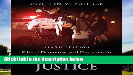 Get s  Ethical Dilemmas And Decisions In Criminal Justice D0nwload P Df Full Movies