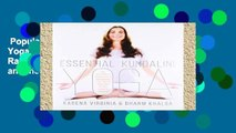 Popular  Essential Kundalini Yoga: An Invitation to Radiant Health, Unconditional Love, and the