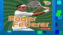 Get Full Roger Federer (Amazing Athletes (Paperback)) For Ipad