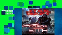 Readinging new Lords of the Sith: Star Wars (Star Wars: Jedi Academy Trilogy) Unlimited