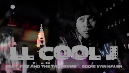 LL Cool J - Not Leaving You Tonight ft. Fitz & The Tantrums And Eddie Van Halen