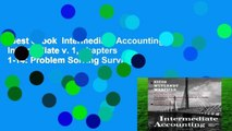 Best ebook  Intermediate Accounting: Intermediate v. 1, chapters 1-14: Problem Solving Survival