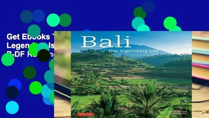 Get s  Bali A Legendary Isle Travel Adventure P Df ing Full Movies