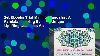 Get s  Mindful Mandalas A Mandala Coloring  A Unique Uplifting Mandalas Adult Full Movies