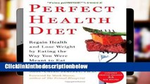 AudioEbooks Perfect Health Diet: Regain Health and Lose Weight by Eating the Way You Were Meant to
