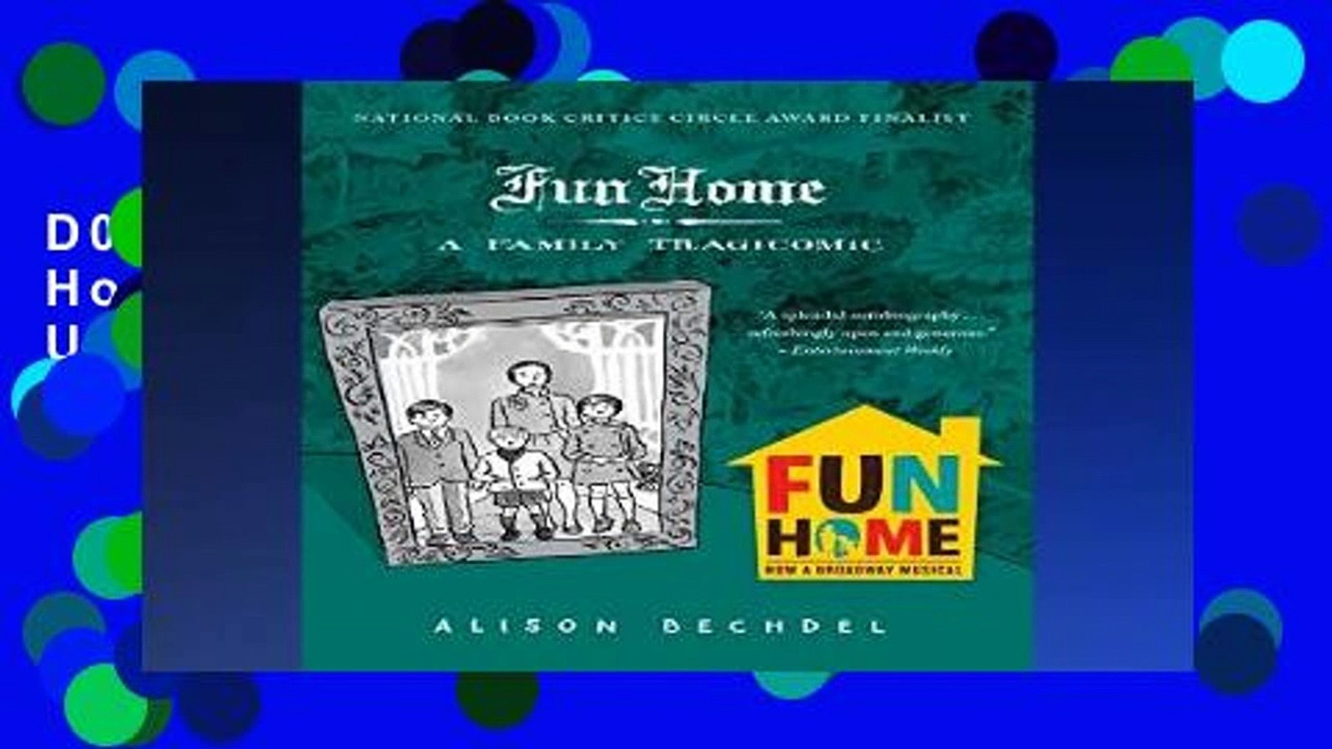 D0wnload Online Fun Home: A Family Tragicomic Unlimited
