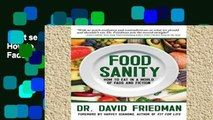 Best seller  Food Sanity: How to Eat in a World of Fads and Fiction  Full