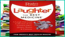 Full Trial Laughter the Best Medicine: More Than 600 Jokes, Gags   Laugh Lines for All Occasions