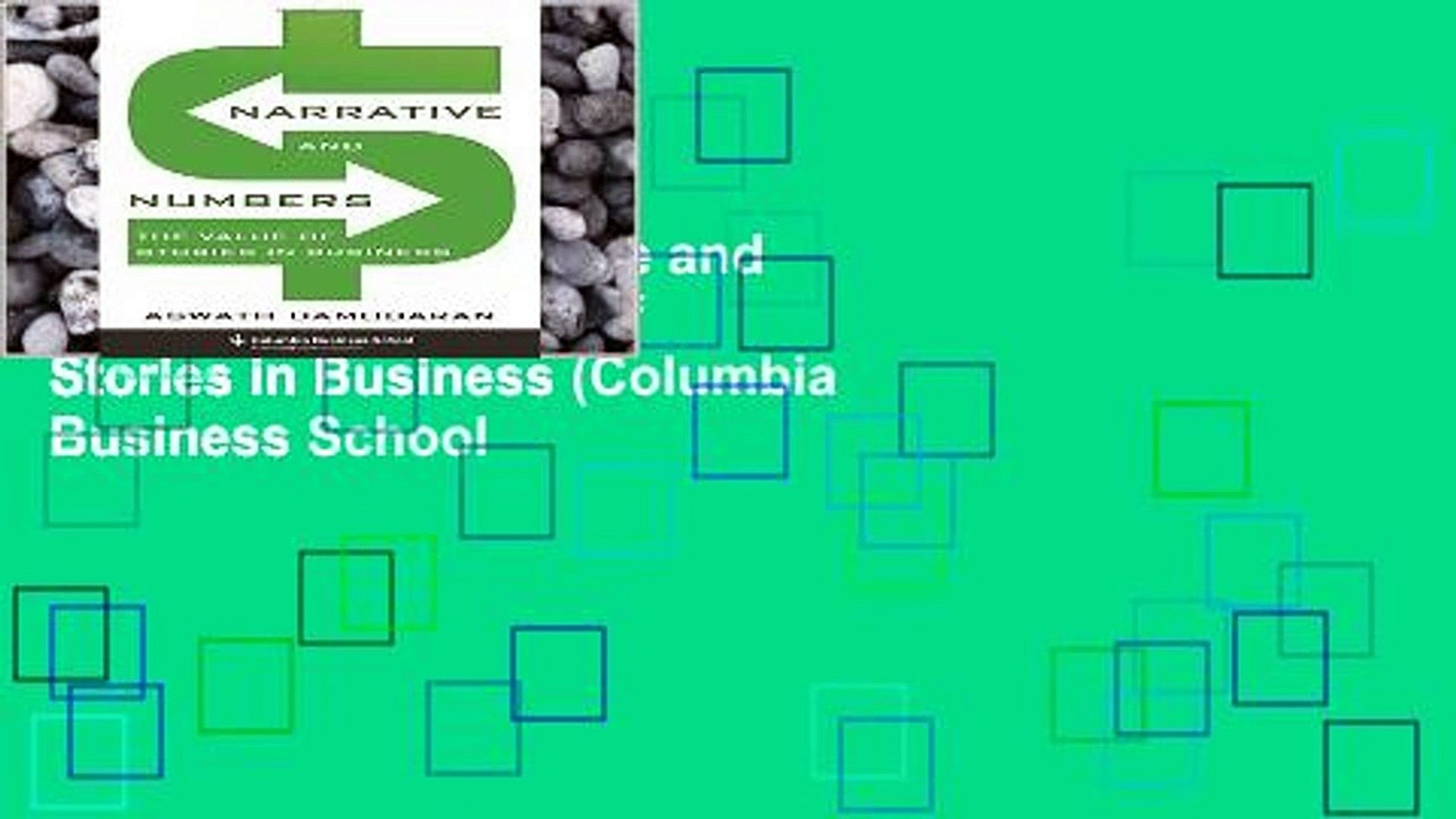 AudioEbooks Narrative and Numbers: The Value of Stories in Business (Columbia Business School