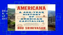 D0wnload Online Americana: A 400-Year History of American Capitalism Unlimited