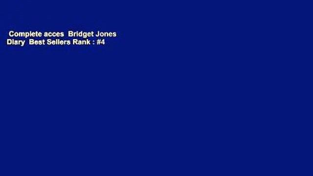Complete acces  Bridget Jones  Diary  Best Sellers Rank : #4