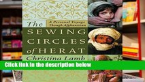 Access books The Sewing Circles of Herat: A Personal Voyage Through Afghanistan For Ipad