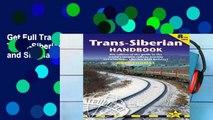 Get Full Trans-Siberian Handbook: Trans-Siberian, Trans-Mongolian, Trans-Manchurian and Siberian
