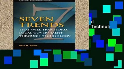 Get s  Seven Trends That Will Transform Local Government Through Technology For Any Device Full Movies