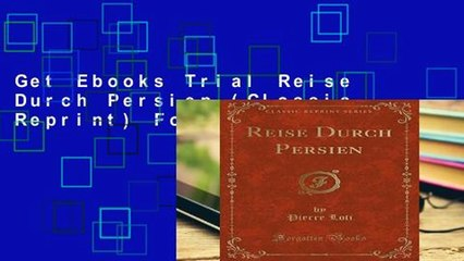 Get s  Reise Durch Persien Classic Reprint For Any Device Full Movies