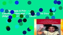 New Releases A Primer on Communication and Communicative Disorders (Allyn   Bacon Communication