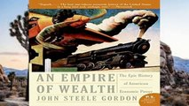 Full E-book  Empire of Wealth: The Epic History of American Economic Power  For Kindle