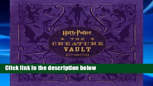 New E-Book Harry Potter: The Creature Vault: The Creatures and Plants of the Harry Potter Films