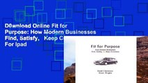 D0wnload Online Fit for Purpose: How Modern Businesses Find, Satisfy,   Keep Customers For Ipad