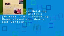 New Releases Guiding Readers and Writers (Grades 3-6): Teaching Comprehension, Genre, and Content