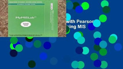 Get s  Mylab Mis With Pearson Etext Access Card For Using Mis Unlimited Full Movies