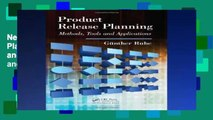 New E-Book Product Release Planning: Methods, Tools and Applications: Methodology, Tools, and