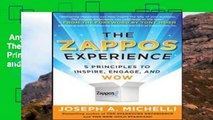 Any Format For Kindle  The Zappos Experience: 5 Principles to Inspire, Engage, and WOW  For Kindle