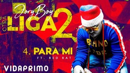 Jory Boy - Para Mi Ft. Red Rat [Official Audio]