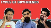 TYPES OF BOYFRIENDS ON THE PHONE | Hasley India
