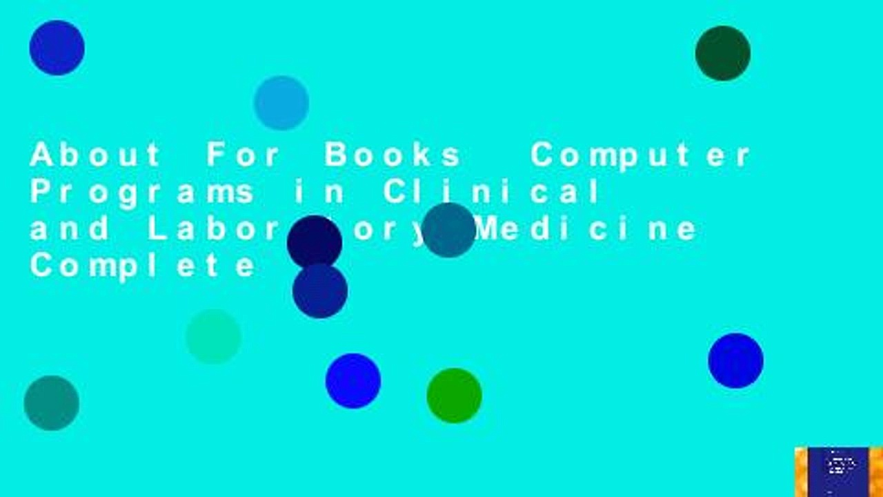 About For Books  Computer Programs in Clinical and Laboratory Medicine Complete