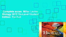 Complete acces  Miller Levine Biology 2010 On-Level Student Edition  For Full
