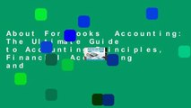 About For Books  Accounting: The Ultimate Guide to Accounting Principles, Financial Accounting and