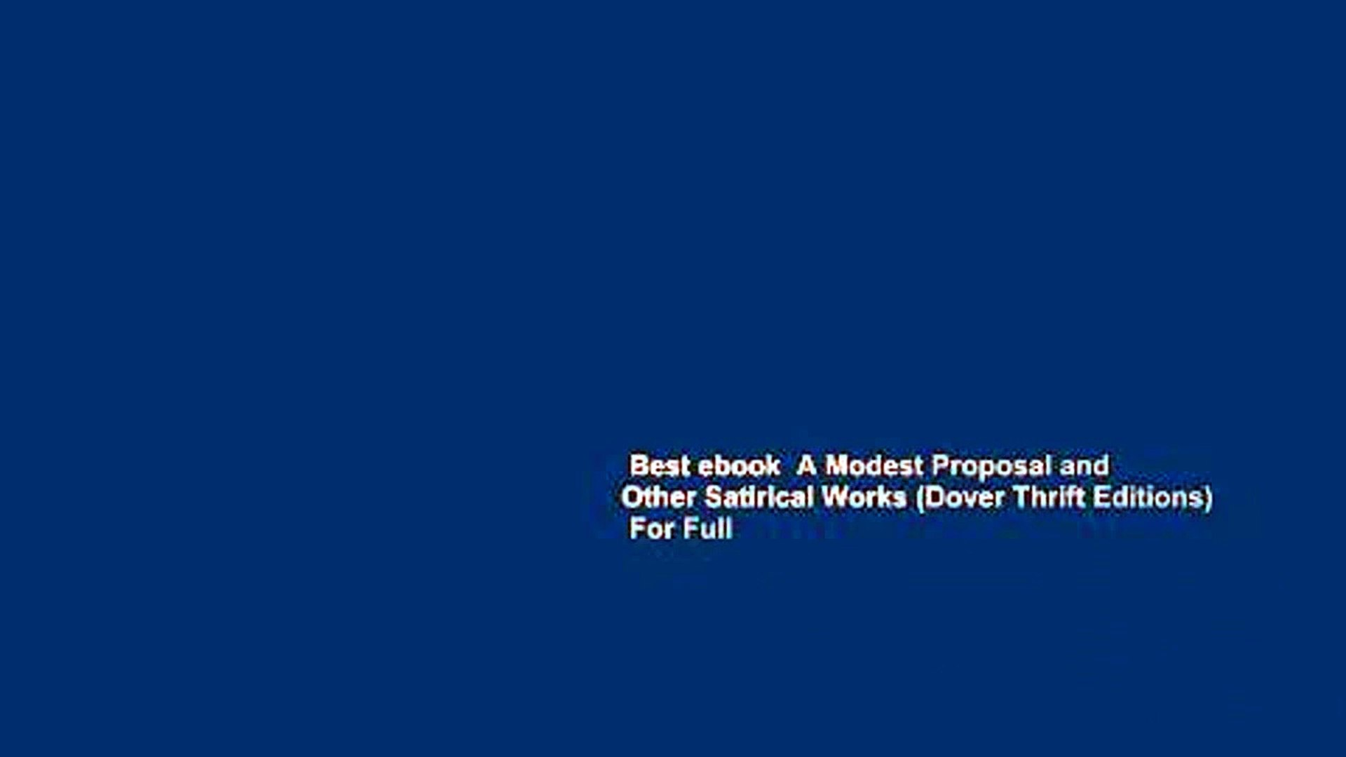 Best Ebook A Modest Proposal And Other Satirical Works Dover