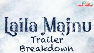Laila Manju Trailer Breakdown | Imtiaz Ali | Ekta Kapoor |