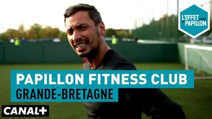 Le walking football Grande-Bretagne - Papillon Fitness Club - L'Effet Papillon – CANAL+