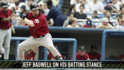 Jeff Bagwell on His Batting Stance