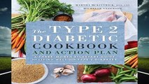 New Releases The Type 2 Diabetic Cookbook   Action Plan: A Three-Month Kickstart Guide for Living
