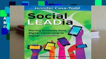 About For Books  Social LEADia: Moving Students from Digital Citizenship to Digital Leadership