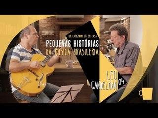 Leo Gandelman: Ser músico fazendo sua própria ideia