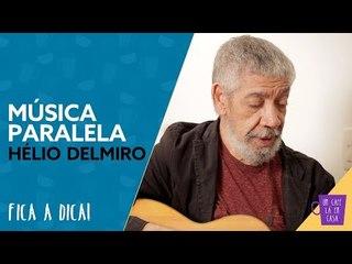 Fica a Dica do Convidado | Música Paralela | Hélio Delmiro
