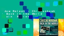New Releases Chickenhawk : Back in the World Again  Review