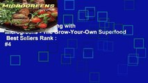 Full version  Cooking with Microgreens - The Grow-Your-Own Superfood  Best Sellers Rank : #4