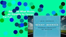 New Releases What Works: Gender Equality by Design  For Full