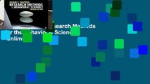 New Releases Research Methods for the Behavioral Sciences  Unlimited