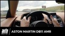 Aston Martin DB11 AMR : 0-319 km/h