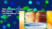 New Releases The Body Ecology Diet: Recovering Your Health and Rebuilding Your Immunity  Unlimited