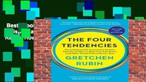 Best ebook  The Four Tendencies: The Indispensable Personality Profiles That Reveal How to Make