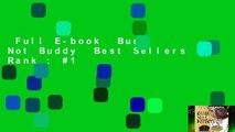 Full E-book  Bud, Not Buddy  Best Sellers Rank : #1